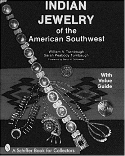 Indian Jewelry of the American Southwest (Schiffer
