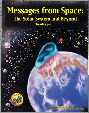 Messages from Space: The Solar System and Beyond : Grades 5-8 (Great Explorations in Math & Science) ebook