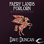 Faery Lands Forlorn: A Man of His Word, Book 2 | Dave Duncan