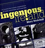 Ingenious Ireland, Mary L. Mulvihill, 1860591450