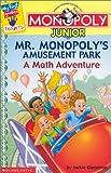 Mr. Monopoly's Amusement Park, Jackie Glassman, 0439317924