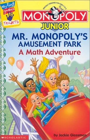 Mr. Monopolys Amusement Park: A Math Adventure My First Games/ Monopoly Jr: Amazon.es: Glassman, Jackie, Talbot, Jim: Libros en idiomas extranjeros