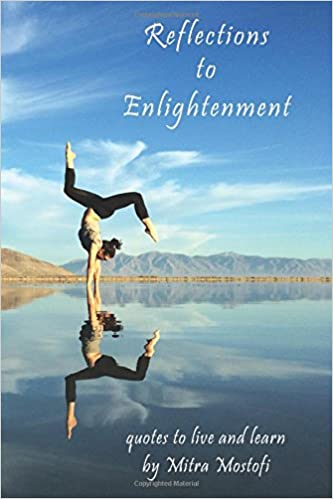 Reflections To Enlightenment Quotes To Live And Learn Mitra