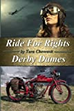 Ride for Rights by Tara Chevrestt
