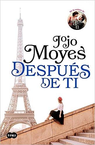 Después De Ti Antes De Ti 2 Amazon Es Moyes Jojo María Del Mar López Gil Libros