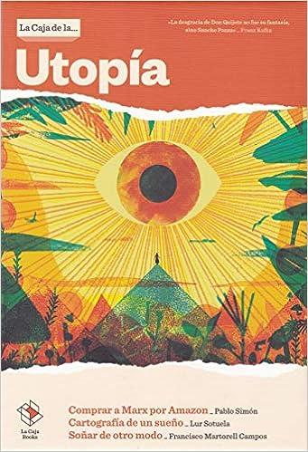 La Caja de la... Utopía