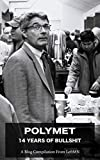 PolyMet: 14 Years Of Bullshit (LeftMN Collections Book 1)