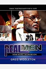 REAL MEN SEMINARS Workbook Paperback
