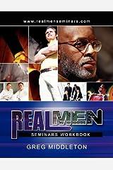REAL MEN SEMINARS Workbook Paperback