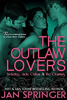 The Outlaw Lovers: Two-book Bundle: Volume 1 by [Jan Springer]