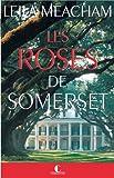 vignette de 'Roses de somerset (les) (Leila Meacham)'