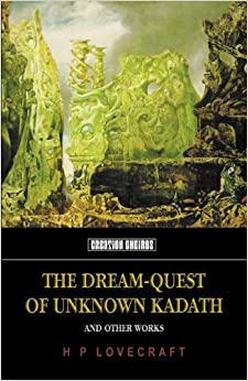 Book Dream-Quest of Unknown Kadath, The (Tomb of Lovecraft)