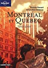Montréal et Québec : Itinéraires par Renard