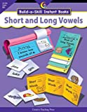 Build-a-Skill Instant Books Short and Long Vowels, Kim Callella, 1591984122