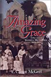 Amazing Grace, E. Carver McGriff, 1577362217