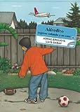 Alfredito Regresa Volando a Su Casa, Jorge Argueta, 0888995865