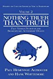 img - for NOTHING TRUER THAN TRUTH: Fact Versus Fiction in the Shakespeare Authorship Debate book / textbook / text book