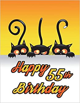 Happy 55th Birthday Notebook Journal Diary 185 Lined Pages