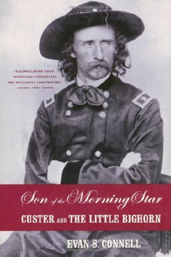 Son Of The Morning Star - Custer And The Little Bighorn (custer and the little bighorn) ()