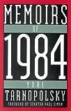 Memoirs of 1984, Yuri Tarnopolsky, 0819191973