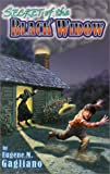 The Secret of the Black Widow, Eugene Gagliano, 1572492864