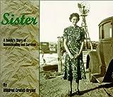 Sister, Mildred C. Bryant, 0965297314