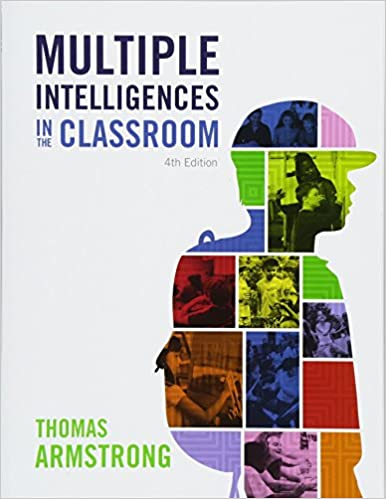 Multiple Intelligences In The Classroom 4th Edition Thomas
