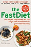 The FastDiet, Michael Mosley and Mimi Spencer, 1476734941