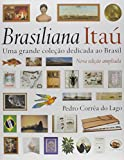 capa de Brasiliana Itau. Uma Grande Coleção Dedicada ao Brasil