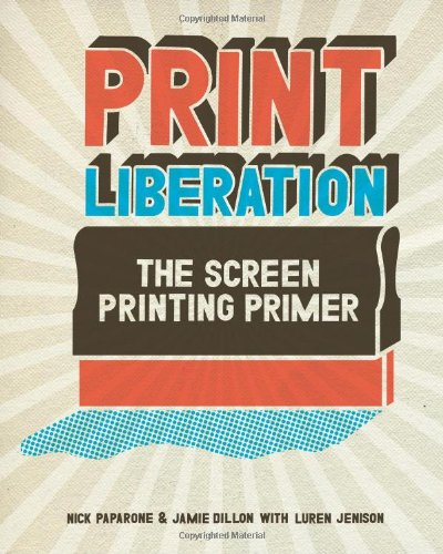 print-liberation-the-screen-printing-primer