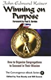 img - for Winning On Purpose: How To Organize Congregations to Succeed in Their Mission (Convergence Ebook Series) book / textbook / text book