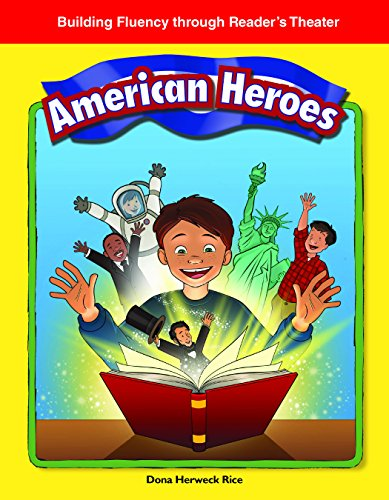 American Heroes (Building Fluency Through Reader's Theater)