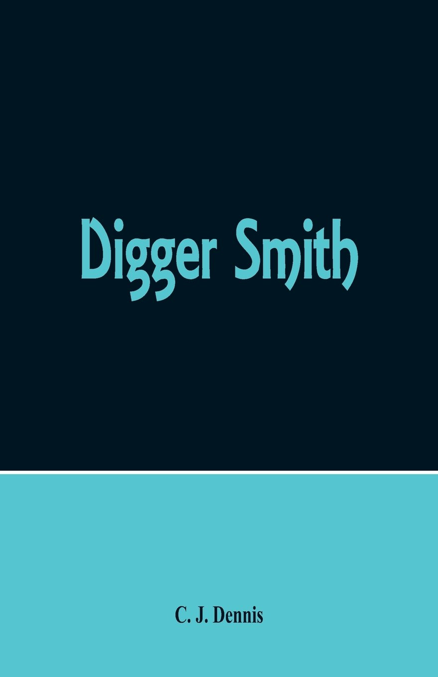 Read Online Digger Smith PDF