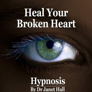 Heal Your Broken Heart Speech