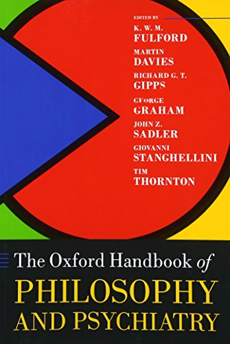 Books : The Oxford Handbook of Philosophy and Psychiatry (Oxford Handbooks)