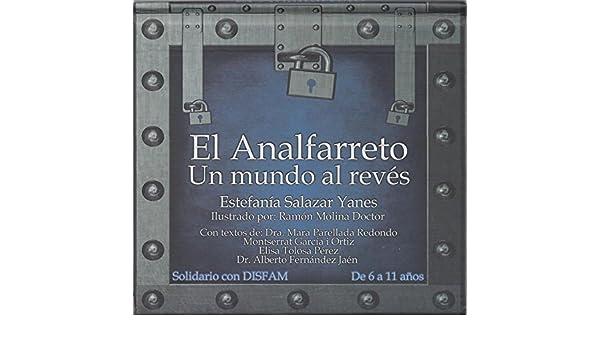 Un mundo al revés Los Tesoros de la Pulga y la Garrapata: Amazon.es: Estefanía Salazar Yanes, Mara Parellada Redondo, Monstserrat García i Ortiz, ...