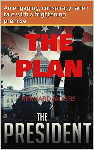 THE PLAN: THE PRESIDENT by [JACOBS, BERNARD]