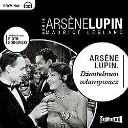 Dzentelmen wlamywacz (Arsène Lupin 1)