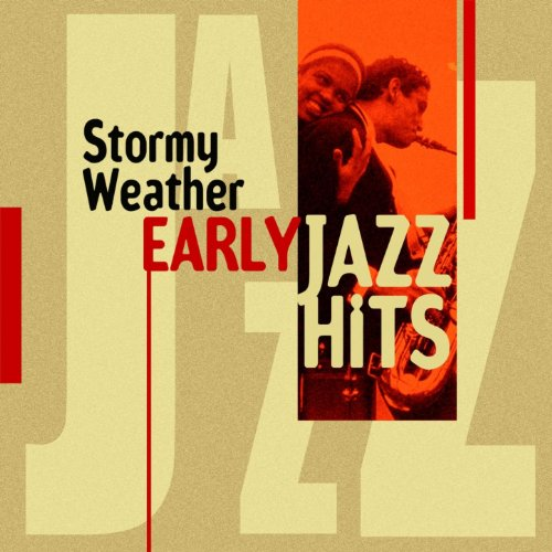 Stormy Weather (Early Jazz Hits)