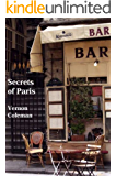 Secrets of Paris: An Insider's Guide