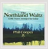 Phil Cooper: Northland Waltz (Audio CD)