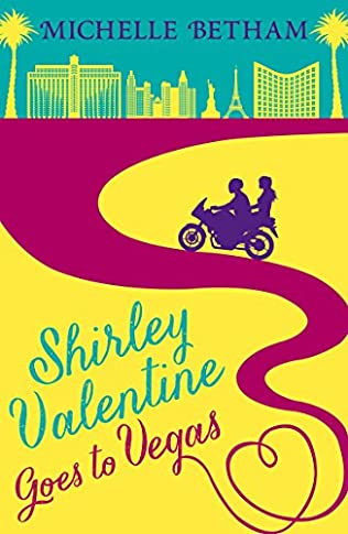 book cover of Shirley Valentine Goes to Vegas