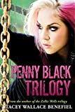 Penny Black Trilogy: Found, Frayed, Fearless