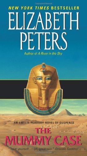 The Mummy Case: An Amelia Peabody Novel of Suspense