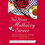 The Tea House on Mulberry Street  | Sharon Owens