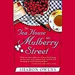 The Tea House on Mulberry Street | Sharon Owens