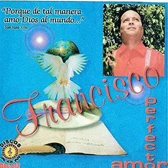 Perfecto Amor de Francisco Y Sus Teclados en Amazon Music ...
