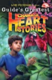 Guide's Greatest Change of Heart Stories (Pathfinder Junior Book Club)