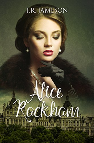 Alice Rackham: Obsession, Death and a British Film Star (Screen Siren Noir Book 3) (Virginia Commons Center)