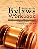 Bylaws Workbook, Marcia Lindley, 1478355832